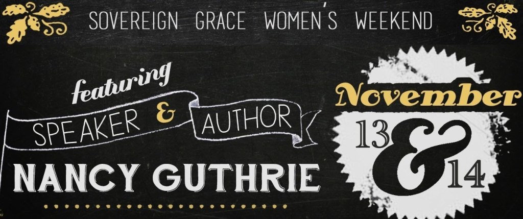 Sovereign Grace Women's Weekend